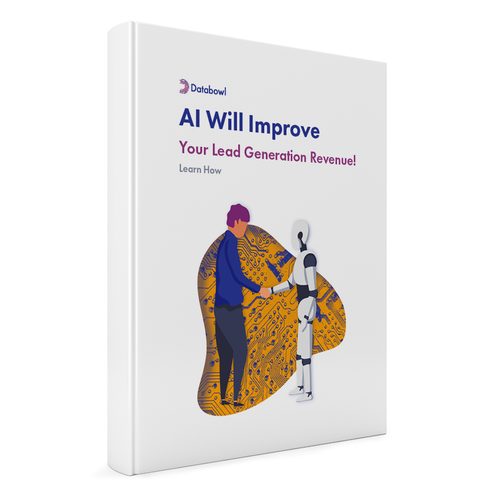 AI Will Improve Your Lead Generation Revenue